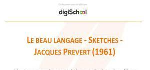 Le beau langage - Sketches - Jacques Prévert
